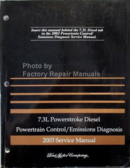 7.3L Diesel Powertrain Control/Emissions Diagnosis 2003 Service Manual