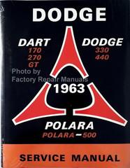 1963 Dodge 330 440 Dart 170 270 GT Polara 500  Service Manual