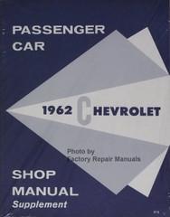 1962 Chevy Passenger Car Shop Manual Supplement