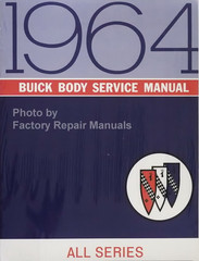 1964 Buick Body Service Manual All Series