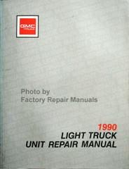 1990 GMC Light Duty Truck Unit Repair Manual