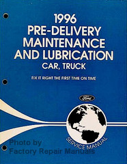 1996 Ford Lincoln Mercury Maintenance and Lubrication Service Manual