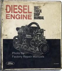 1987 Ford Truck 6.6L 7.8L Diesel Engine Shop Repair Manual F B 600 700 800 900