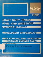 1992 GMC Light Truck Van SUV Fuel and Emissions Service Manual