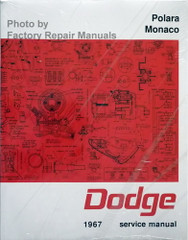 1967 Dodge Polara Monaco Service Manual