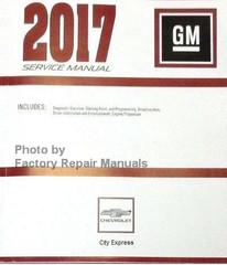 2017 Chevrolet City Express Service Manual Volume 1, 2, 3, 4