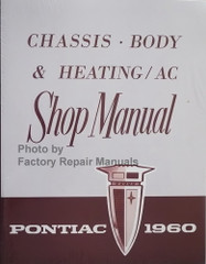 1960 Pontiac Chassis, Body & Heating / AC Shop Manual
