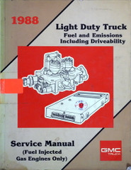 1988 GMC Light Duty Truck Fuel and Emissions Service Manual