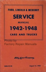 1942-1948 Ford, Lincoln and Mercury Cars and Trucks Service Manual