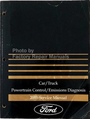 2005 Ford Car/Truck Powertrain Control/Emissions Diagnosis Service Manual