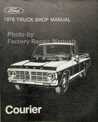 1976 Ford Truck Shop Manual Ford Courier
