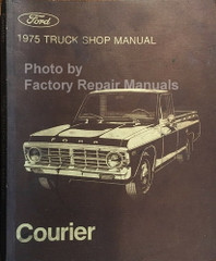 1975 Ford Truck Shop Manual Ford Courier