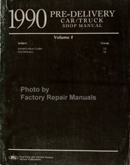 1990 Ford Lincoln Mercury Car and Truck Pre-Delivery, Maintenance & Lubrication Manual