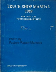 1989 Ford 6.6L and 7.8L Diesel Engine Shop Manual