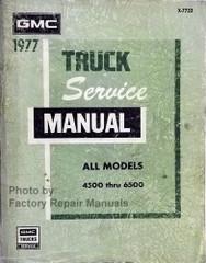 1977 GMC Truck 4500 thru 6500 Service Manual All Models
