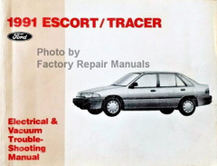 1991 Ford Escort Mercury Tracer Electrical & Vacuum Troubleshooting Manual