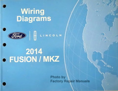 2014 Ford Fusion Lincoln MKZ Electrical Wiring Diagrams