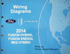 2014 Ford Fusion Energi Lincoln MKZ Hybrid Electrical Wiring Diagrams