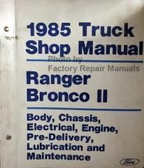 1985 Ford Truck Shop Manual Ranger / Bronco II