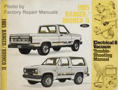 1985 Ford Ranger, Bronco II Electrical & Vacuum Troubleshooting Manual