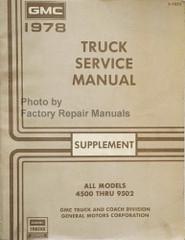 1978 GMC Truck 4500 thru 9502 Service Manual Supplement