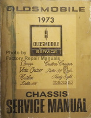 1973 Oldsmobile All Series Chassis Service Manual