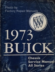 1973 Buick Chassis Service Manual All Series