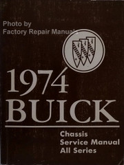 1974 Buick Chassis Service Manual All Series