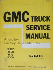 1971 GMC Truck 4500 thru 6500 Service Manual