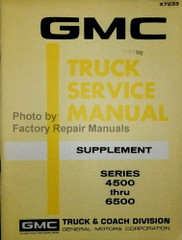 1972 GMC 4500-6500 Service Manual Supplement