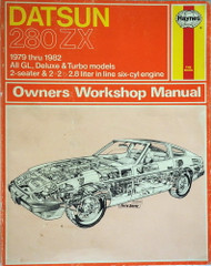 1979 - 1982 Datsun 280ZX Owners Workshop Manual