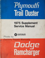 1975 1976 Dodge Ramcharger Plymouth TrailDuster Service Manual