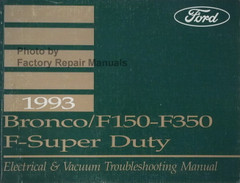 1993 Ford F150 F250 F350 Truck Bronco Electrical & Vacuum Troubleshooting Manual