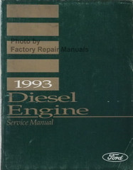 1993 Ford Diesel Engines Service and Overhaul Manual 6.6L 7.8L FD1060 FD1460