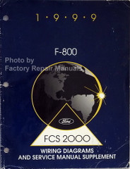 1999 Ford F800 Service Manual and Wiring Diagrams Supplement