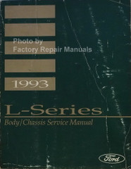 1993 Ford L-Series Service Manual Body/Chassis