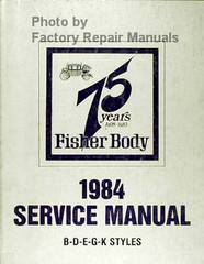 1984 Fisher Body Service Manual B-D-E-G-K Styles