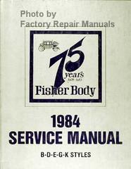 1984 Fisher Body Service Manual B-D-E-G-K Styles