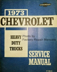 1973 Chevy Heavy Duty Truck Factory Service Manual