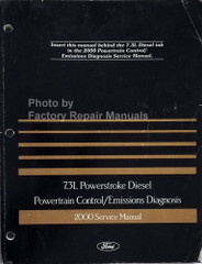 2000 Ford 7.3L Diesel Powertrain Control / Emissions Diagnosis Service Manual