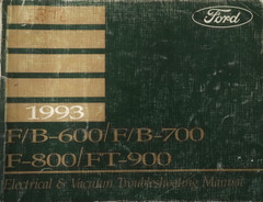 1993 Ford F and B 600 700 800 900 Truck Electrical and Vacuum Troubleshooting Manual