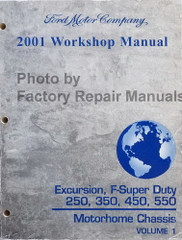 2001 Ford F250 F350 F450 F550 Super Duty Truck, Excursion Factory Shop Service Manual - Volume 1