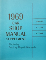 1969 Ford Shelby GT350 GT500 Shop Manual Supplement