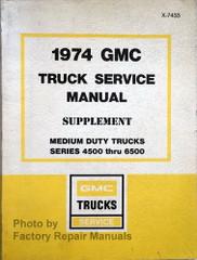 1974 GMC Truck 4500 thru 6500 Service Manual Supplement