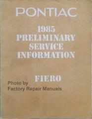 1985 Pontiac Fiero Preliminary Service Information Manual