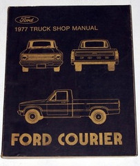 1977 Ford Truck Shop Manual Ford Courier