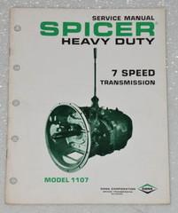 SPICER TRANSMISSION MODEL 1107 7 SPEED DANA Shop Service Repair Manual 1107-2A
