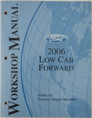 Ford 2006 Low Cab Forward Workshop Manual