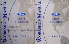 Ford 2005 E-Series Workshop Manual Volume 1 and 2