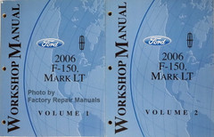 Ford Lincoln 2006 F-150, Mark LT Workshop Manual Volume 1 and 2